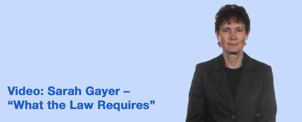 What the Law Requires – Video with Sarah Gayer