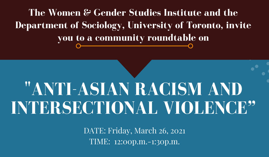 "City Roundtable on ""Anti-Asian Racism and Intersectional Violence"" 