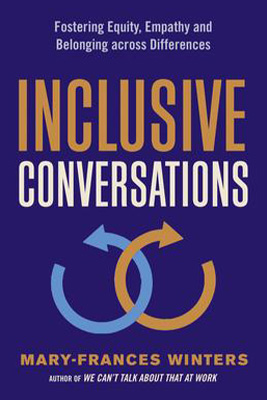 Inclusive Conversations: Fostering Equity, Empathy and Belonging Across Differences